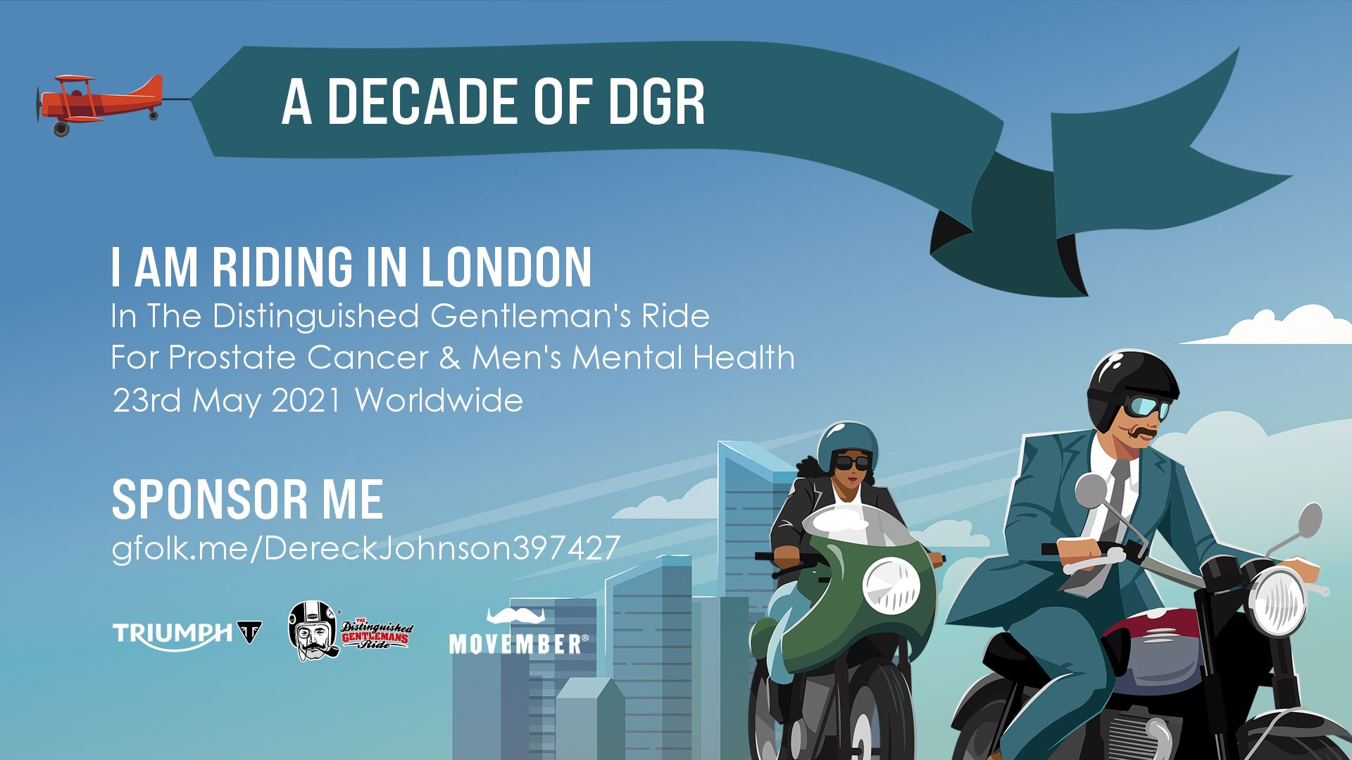 Distinguished Gentleman's Ride charity sponsorship image, please donate to help raise funds for prostate cancer and men's mental health